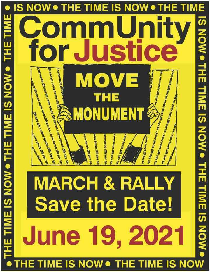 """Event poster for the CommUnity for Justice Move the Monument march and rally on Juneteenth, July 19, 2021, in Easton, Maryland. The poster has a yellow background with black border that says, """"The time is now."""" There are hands holding up a protest sign."""