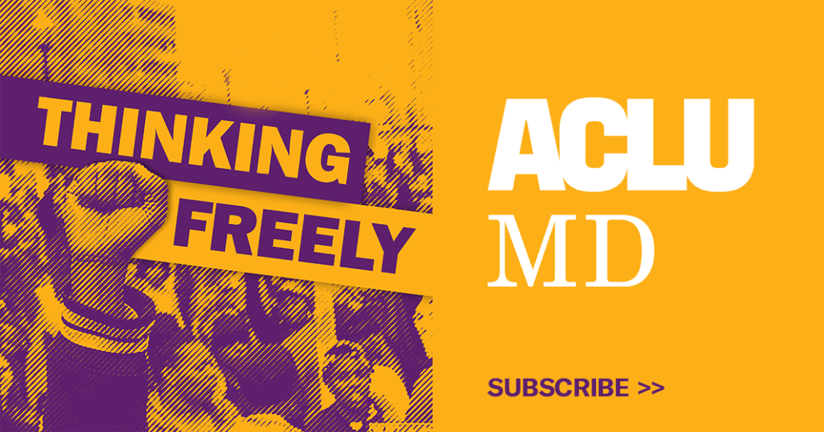 Thinking Freely podcast by ACLU of Maryland