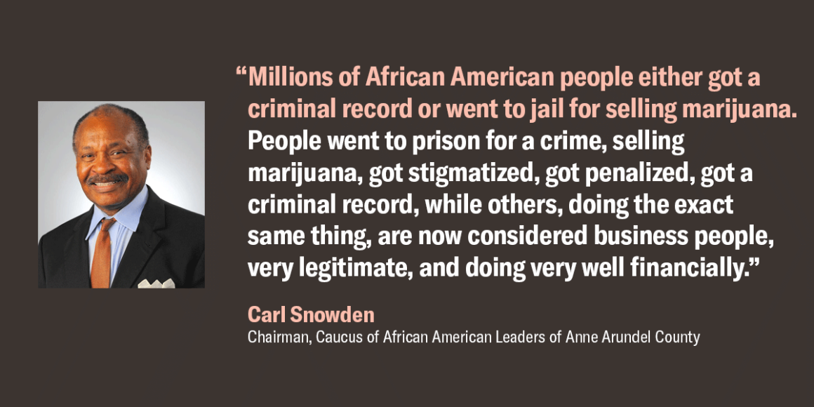 """Image shows a picture of Carl Snowden, that says, """"Millions of African American people either got a criminal record or went to jail for selling marijuana."""""""
