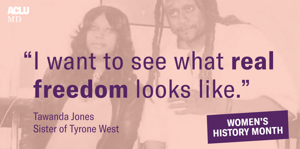 """Image has a picture of Tawnda Jone and her brother Tyrone West. The quote says, """"I want to see what real freedom looks like."""""""