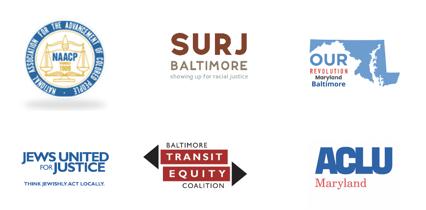 Baltimore County Justice Coalition logos - Jews United for Justice, NAACP, SURJ Baltimore, Our Revolution Maryland, Baltimore Transit Equity Coalition, and ACLU of Maryland