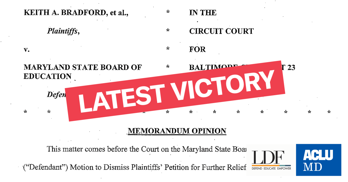 """Image has first page of court opinion with """"Latest Victory"""" in ACLU of Maryland and NAACP Legal Defense and Educational Fund Bradford lawsuit."""