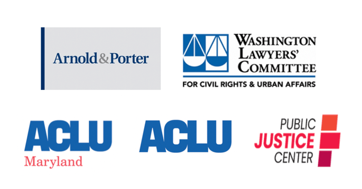 Logos for groups in the lawsuit, including ACLU of Maryland, ACLU, Public Justice Center, Arnold and Porter, and Washington Lawyers' Committee