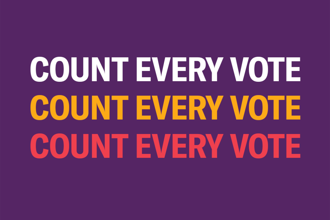 """""""Count Every Vote"""" three times in white, orange, and red."""