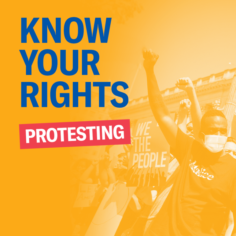 Know Your Rights - Protesting
