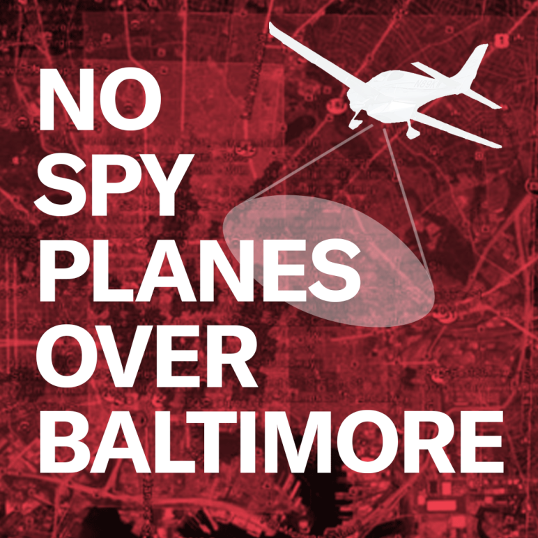 No Spy Planes Over Baltimore - red overlay over a map of Baltimore and a spy plane with ACLU and ACLU of Maryland logos