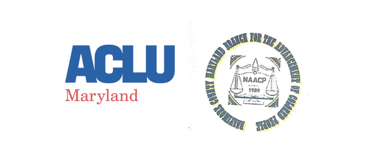 ACLU of Maryland's logo is on the left and Baltimore County Branch of the NAACP's logo is on the right.