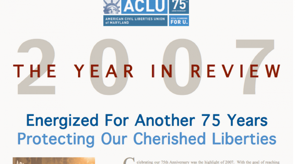 2007 Annual Report Aclu Of Maryland