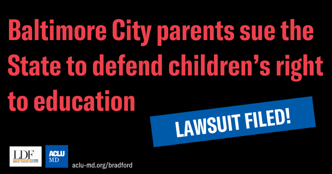 Baltimore City parents sue the State to defend children's right to education
