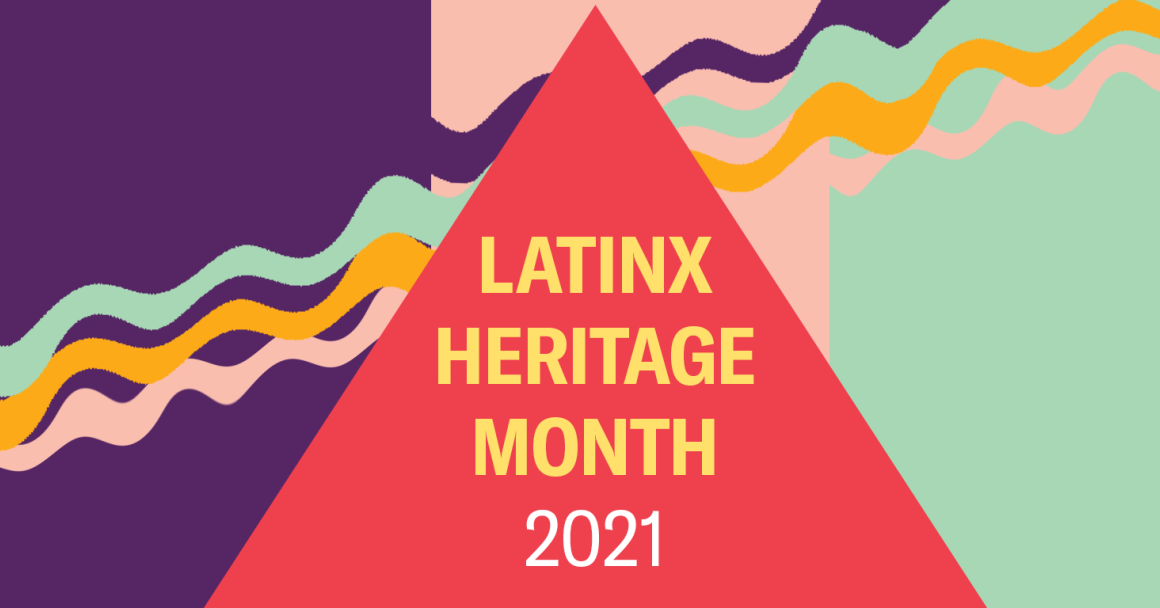 Latinx Heritage Month 2021. Image shows rectangles, a triangle, and squiggly lines, in bright colors.