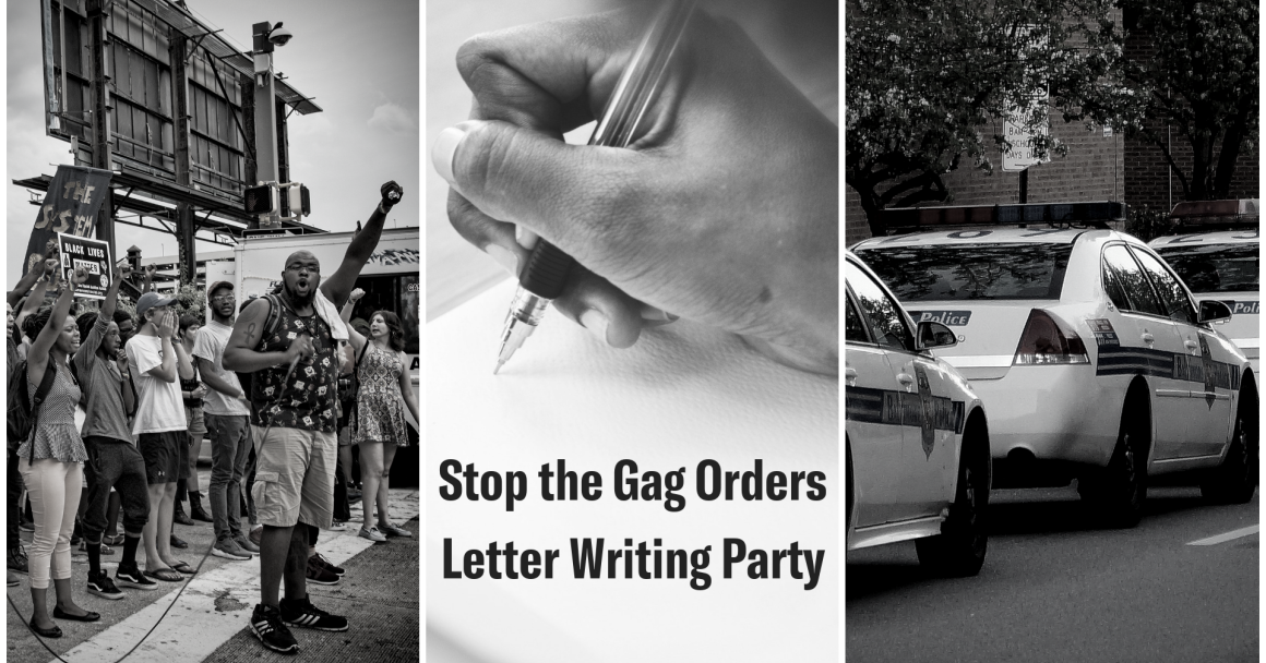 Stop the Gag Orders Letter Writing Party