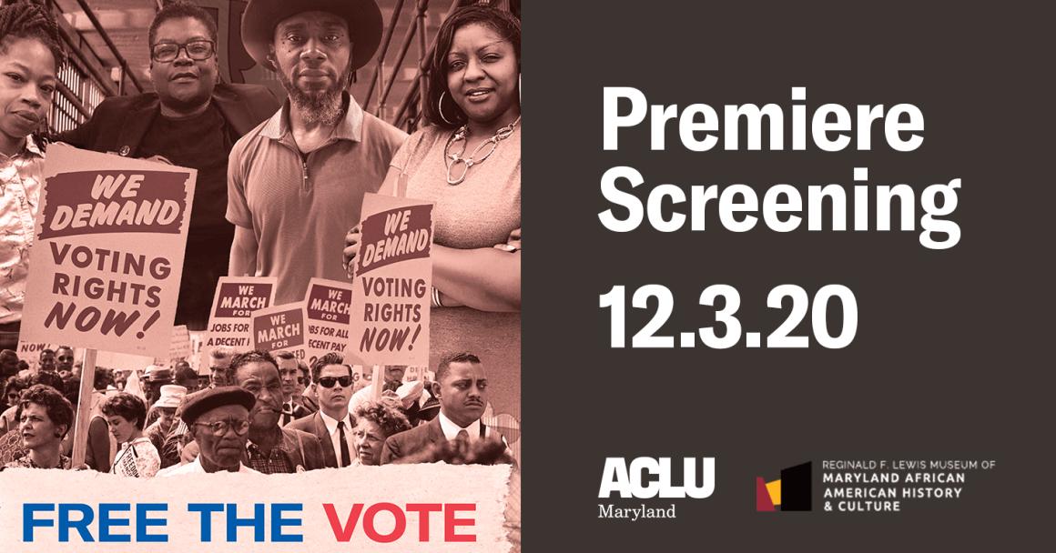 Free the Vote premiere screening at the Reginald F. Lewis Museum.