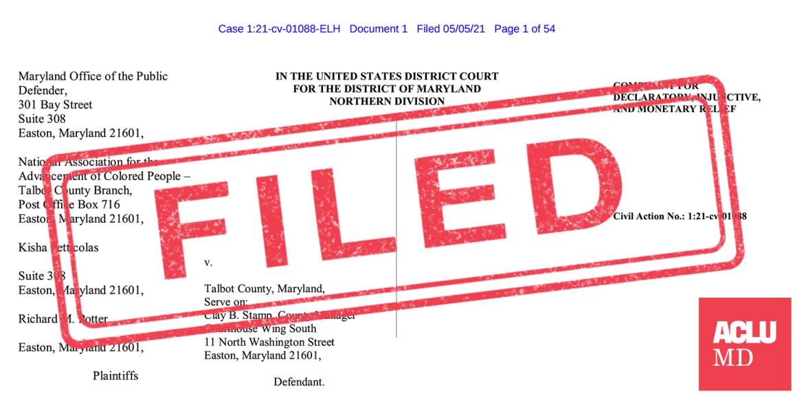 Filed stamp over the legail document for OPD et al v. Talbot County.
