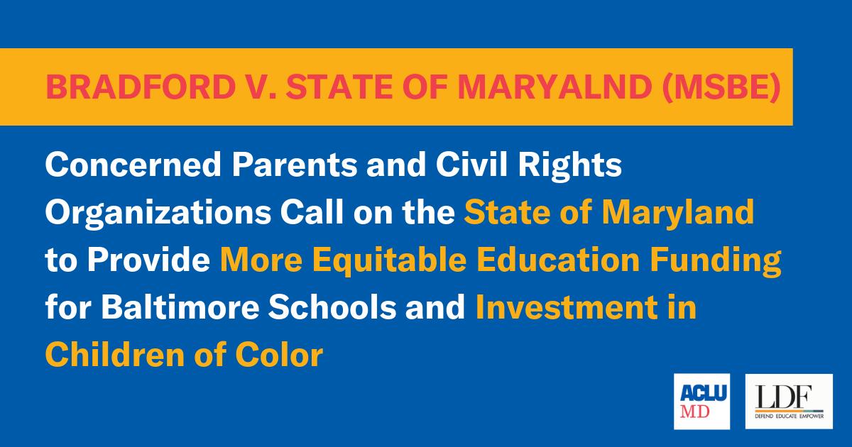 Bradford Free Education System Bought >> Bradford V Maryland State Board Of Education Aclu Of Maryland